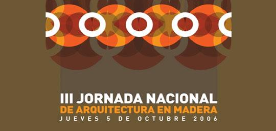 III Jornada nacional de Arquitectura en Madera